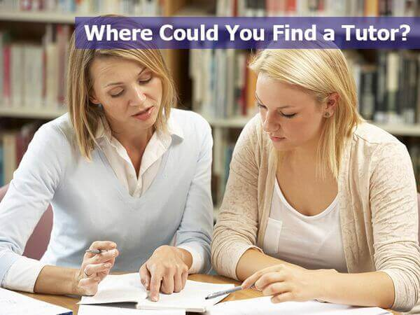 Where Could You Find a Tutor?