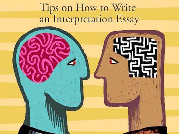 How to Write an Interpretation Essay