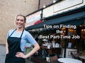 Tips on Finding the Best Part-Time Job