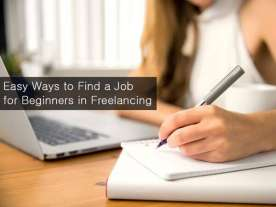 Easy Ways to Find a Job for Beginners in Freelancing