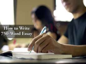 How to Write 750-Word Essay