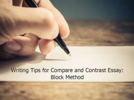 Writing Tips for Compare and Contrast Essay: Block Method